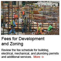 Fees for Development and Zoning