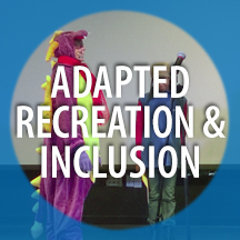 ADAPTED RECREATION AND INCLUSION
