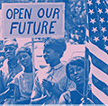 OPEN OUR FUTURE