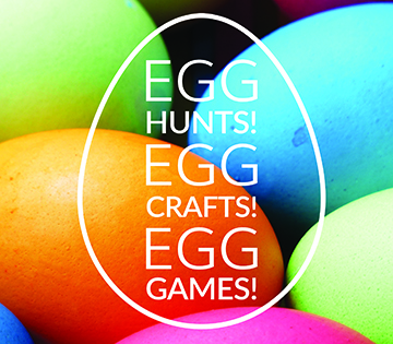 EGG HUNTS EGG CRAFTS EGG GAMES