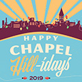 Downtown Chapel Hill Celebrates the Season with Chapel Hill-Idays