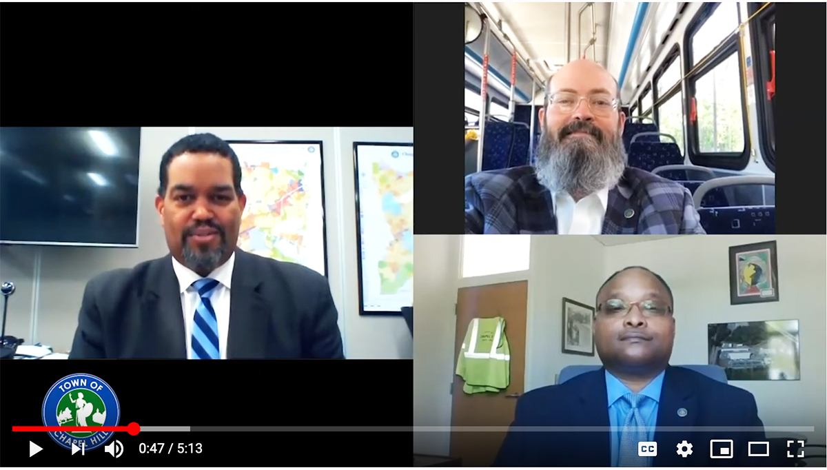 VIDEO UPDATE: TOWN MANAGER MAURICE JONES, CHAPEL HILL TRANSIT DIRECTOR BRIAN LITCHFIELD AND PUBLIC WORKS DIRECTOR LANCE NORRIS